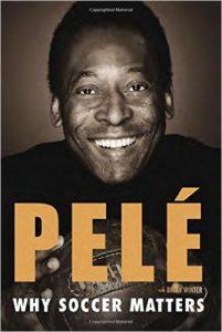Pelé - Why Soccer Matters