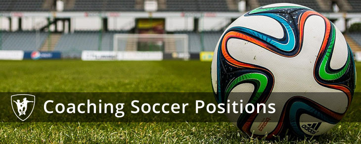 Coaching Youth Soccer Positions